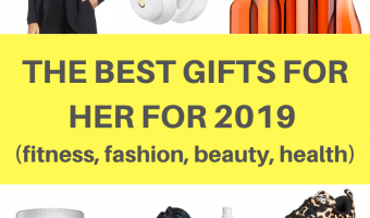 The best gifts for her for 2019 (fitness, fashion, beauty, health) by A Lady Goes West