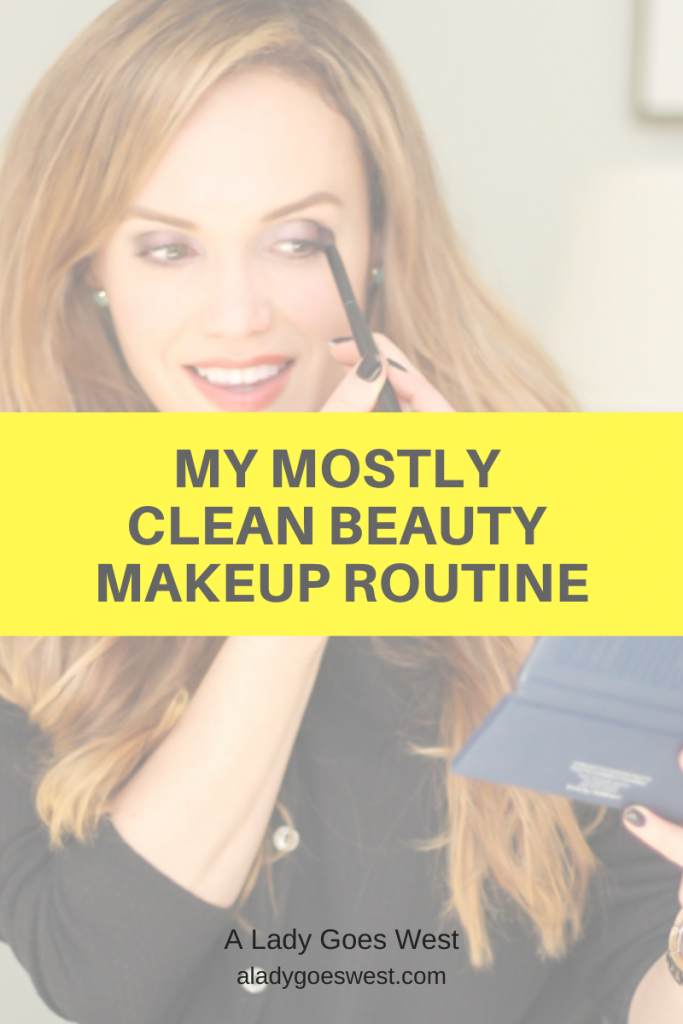 My mostly clean beauty makeup routine by A Lady Goes West