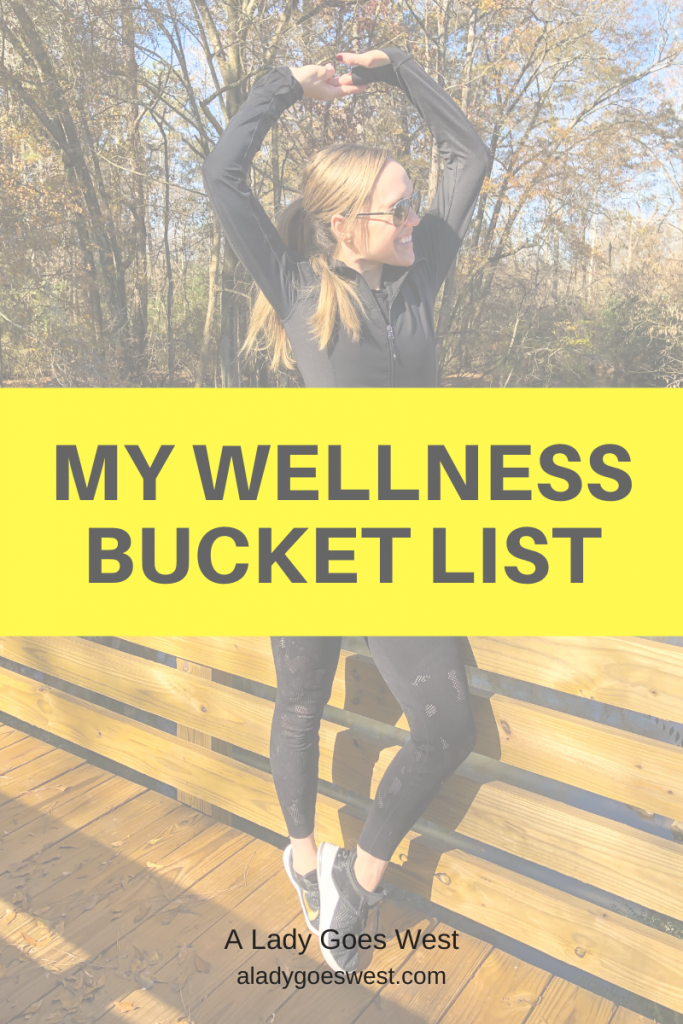 My wellness bucket list by A Lady Goes West
