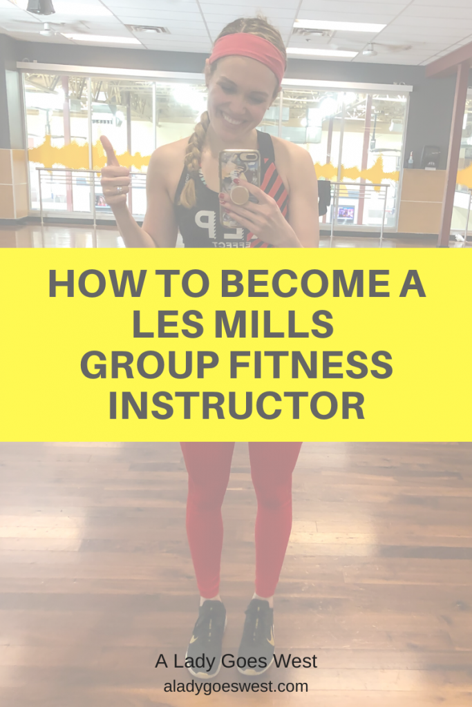 How to become a Les Mills group fitness instructor by A Lady Goes West