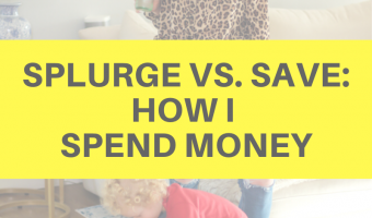 Splurge vs. save_ How I spend money by A Lady Goes West