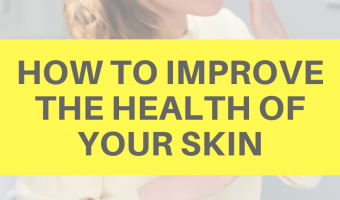 How to improve the health of your skin by A Lady Goes West