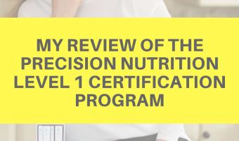 My review of the Precision Nutrition level 1 certification program by A Lady Goes West
