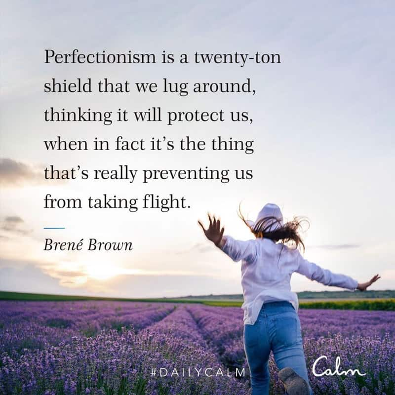 Perfection quote via CALM and Brene Brown - by A Lady Goes West - May 2020