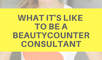 What it's like to be a Beautycounter consultant by A Lady Goes West