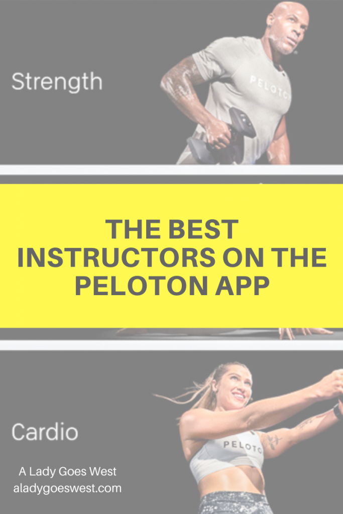 The best instructors on the Peloton app by A Lady Goes West