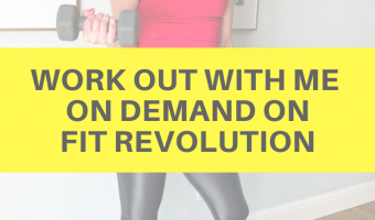 Work out with me on demand on Fit Revolution by A Lady Goes West