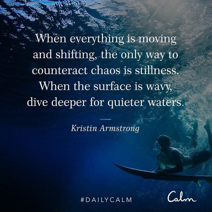 Calm quote about quiet by A Lady Goes West