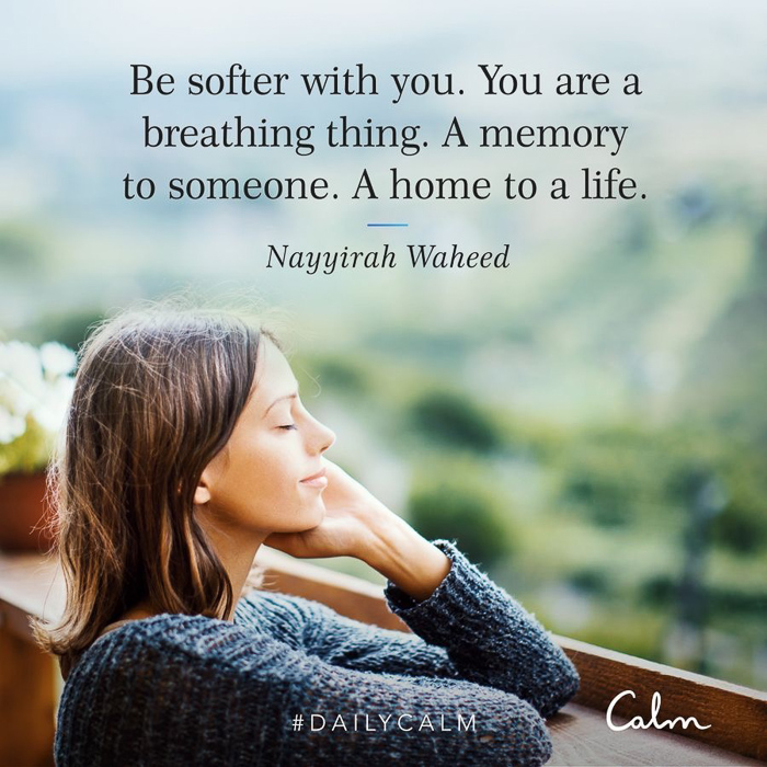 Be soft with you quote from CALM by A Lady Goes West February 2021