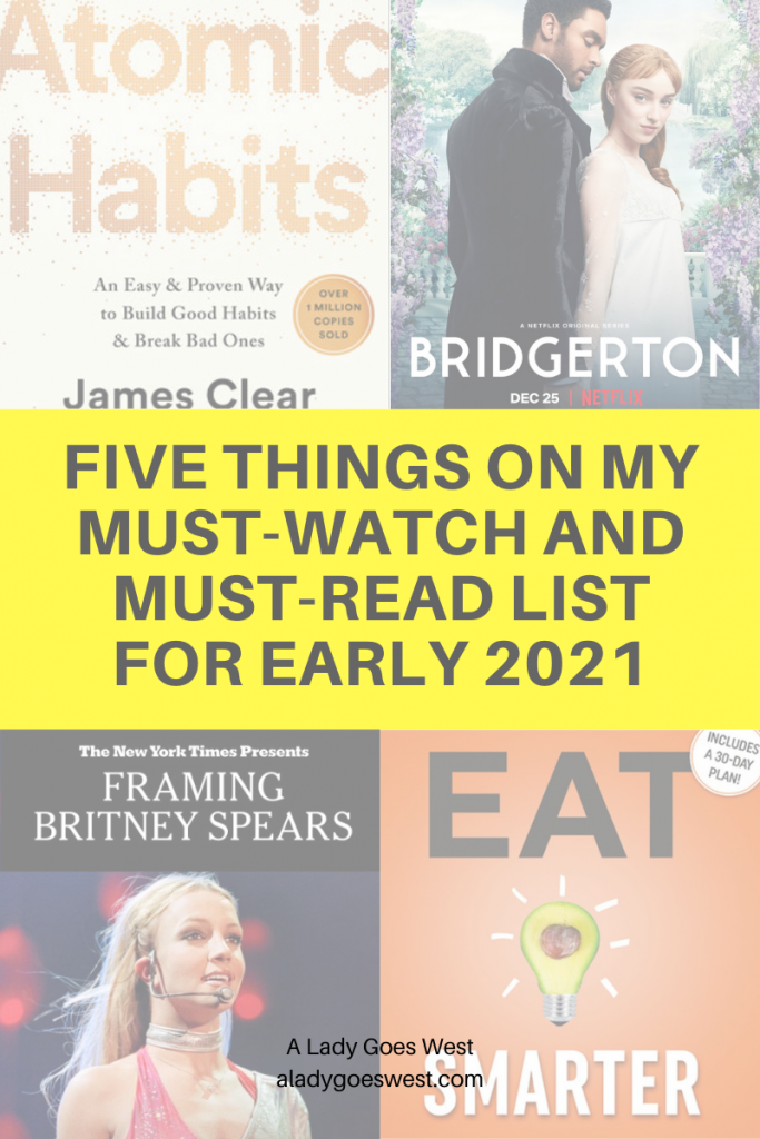 Five things on my must-watch and must-read list for early 2021 by A Lady Goes West
