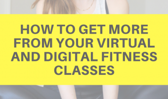How to get more from your virtual and digital fitness classes by A Lady Goes West