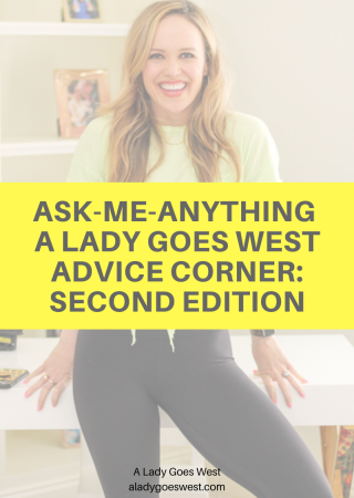 Ask-me-anything A Lady Goes West Advice Corner_ second edition by A Lady Goes West
