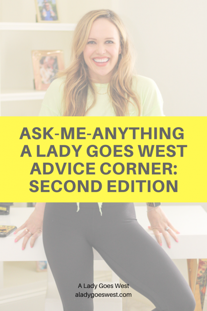 Ask-me-anything A Lady Goes West Advice Corner second edition by A Lady Goes West