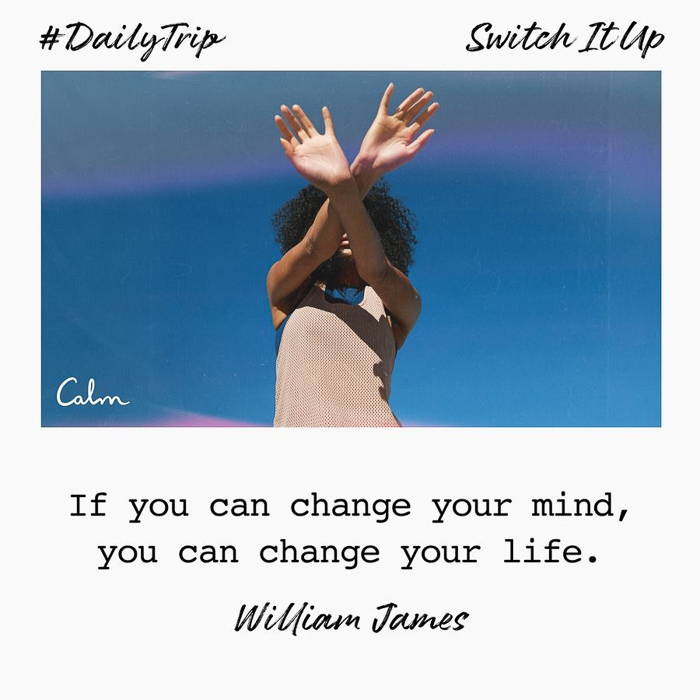 Change your mind CALM quote by A Lady Goes West