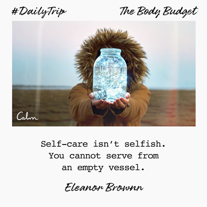 Self-care quote by CALM by A Lady Goes West