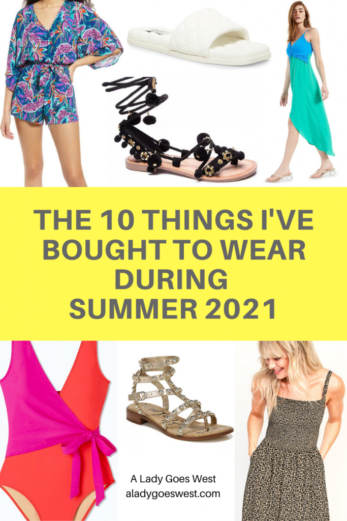 The 10 things I've bought to wear during summer 2021 by A Lady Goes West