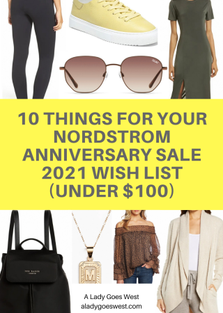 10 things for your Nordstrom Anniversary Sale 2021 wish list (under $100) by A Lady Goes West