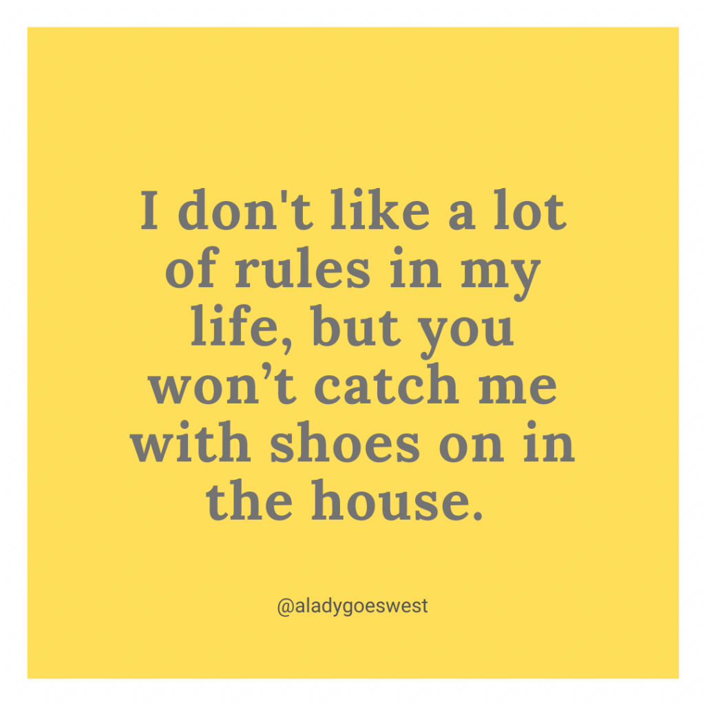 Shoes off in the house by A Lady Goes West