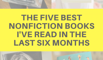 The five best nonfiction books I've read in the last six months by A Lady Goes West