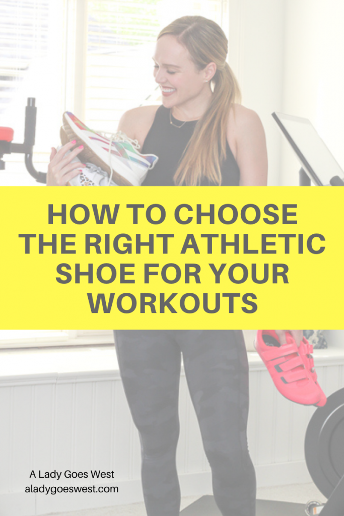 How to choose the right athletic shoe for your workouts by A Lady Goes West