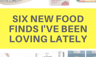 Six new food finds I've been loving lately by A Lady Goes West