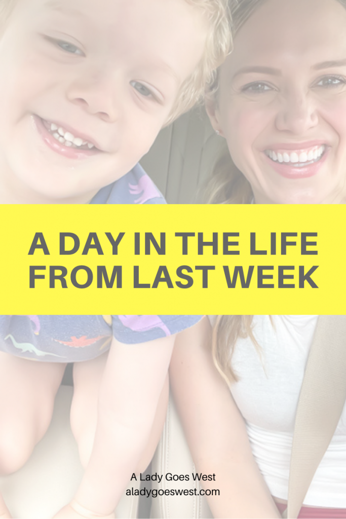 A day in the life from last week by A Lady Goes West