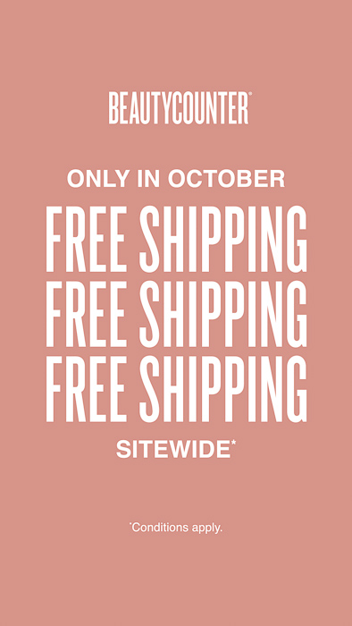 Beautycounter free shipping by A Lady Goes West